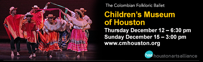 The Colombian Folkloric Ballet—Children's Museum of Houston Houston 2013