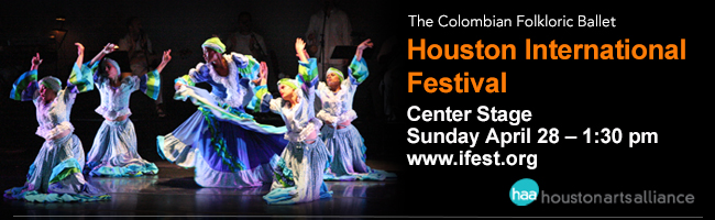 The Colombian Folkloric Ballet—Houston International Festival Houston 2013