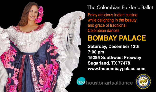 The Colombian Folkloric Ballet Bombay Palace Houston–2013
