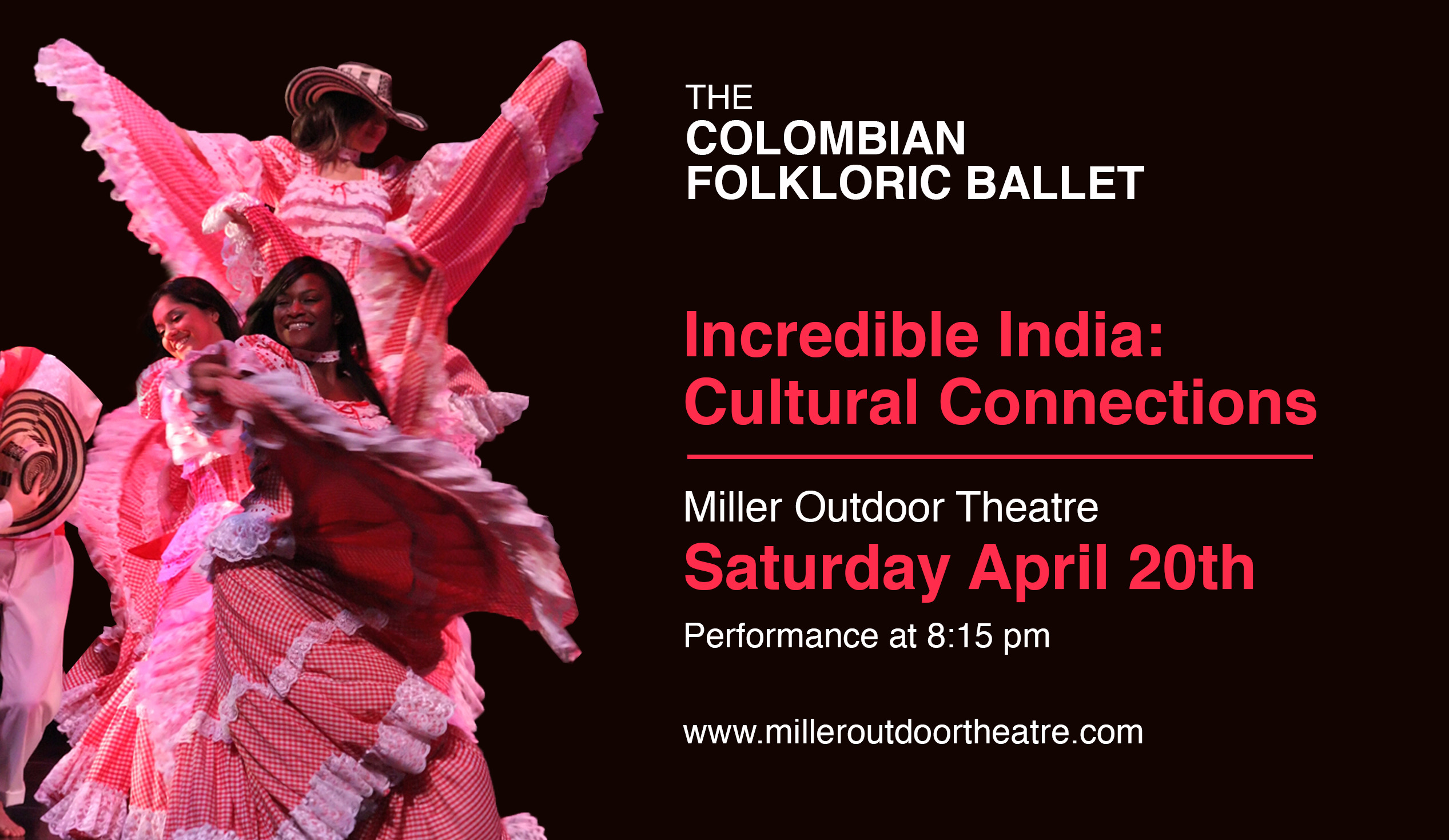 The Colombian Folkloric Ballet. 2019 Miller Theatre Incredible India Cultural Connectioncca