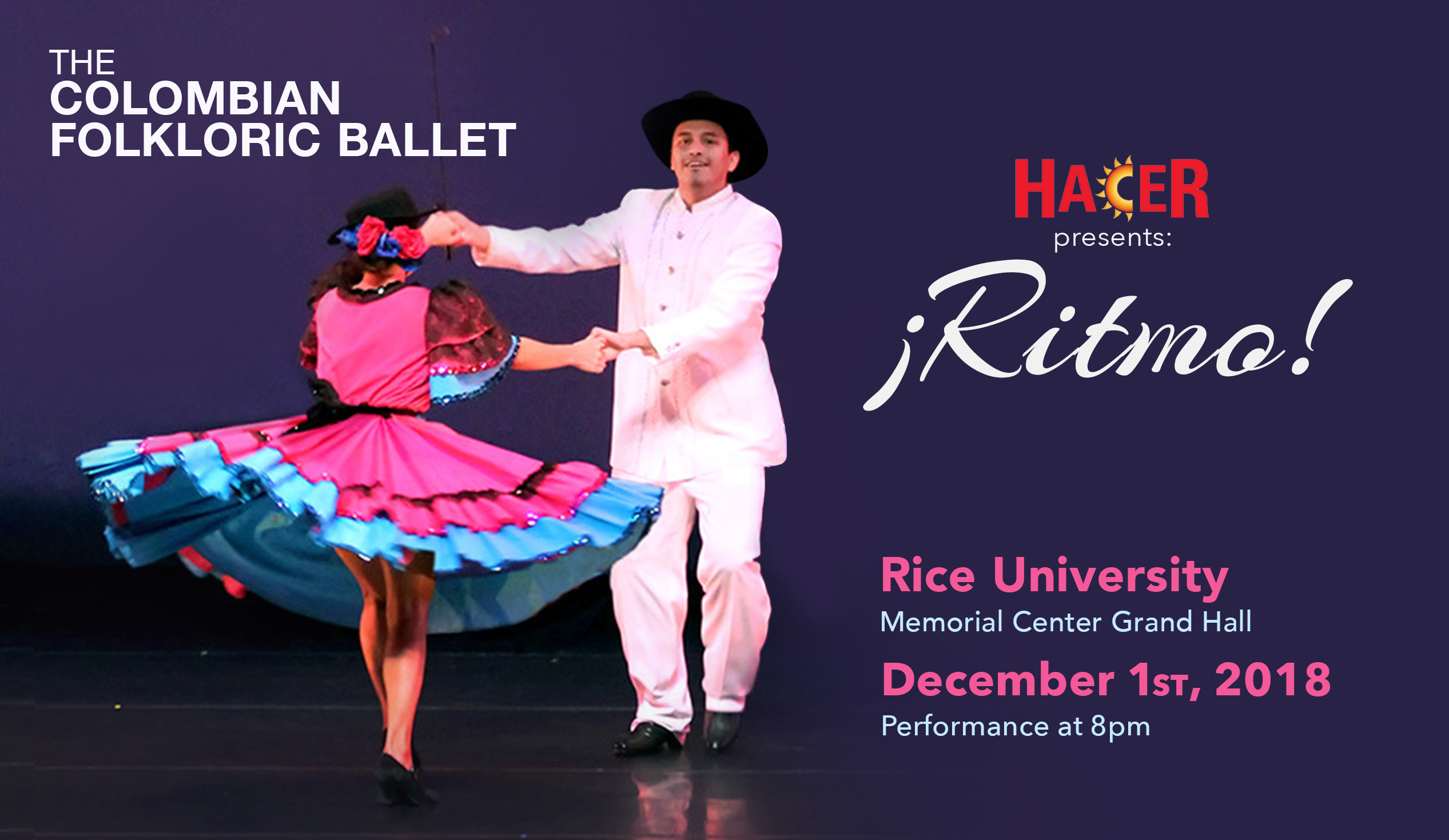 The Colombian Folkloric Ballet. Hacer presenta ritmo. Rice University